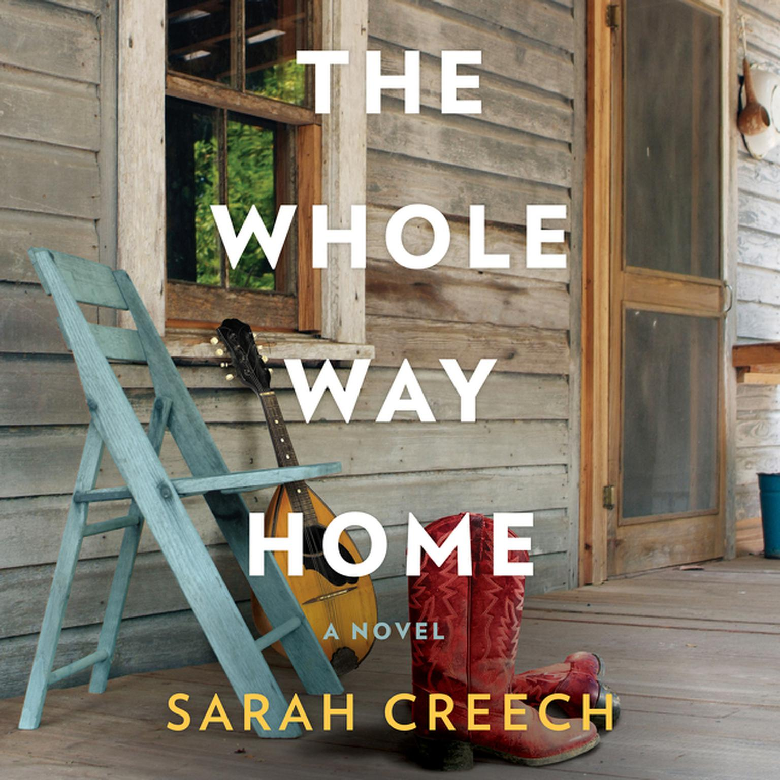 Printable The Whole Way Home: A Novel Audiobook Cover Art