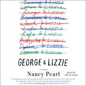 George and Lizzie: A Novel Audiobook, by Nancy Pearl