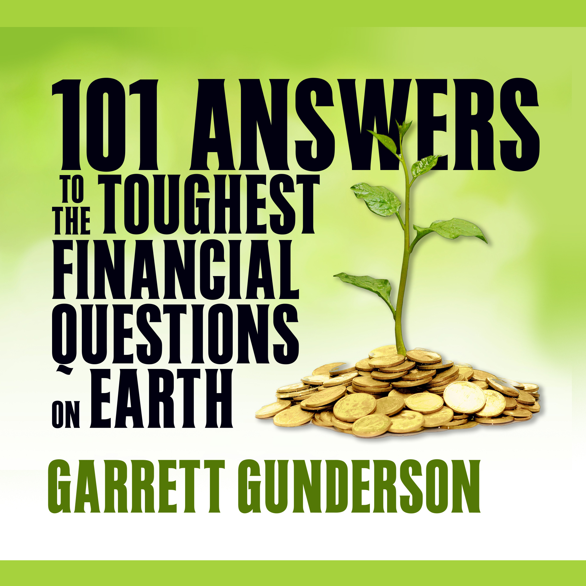 Printable 101 Answers to the Toughest Financial Questions on Earth Audiobook Cover Art