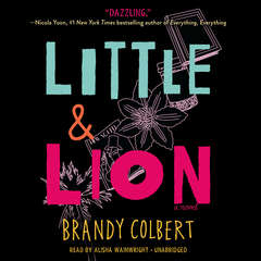 Little & Lion Audiobook, by Brandy Colbert