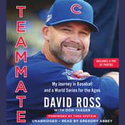 Teammate: My Journey in Baseball and a World Series for the Ages Audiobook, by David Ross