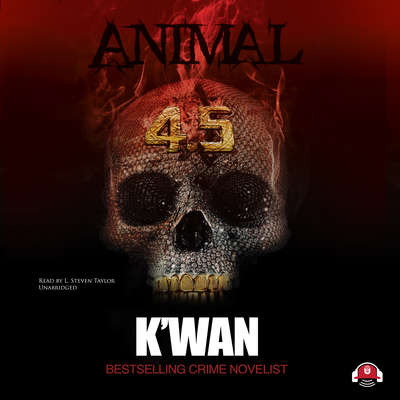 Animal 4.5 Audiobook, by , K'wan
