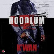 Hoodlum 2: The Good Son Audiobook, by K'wan