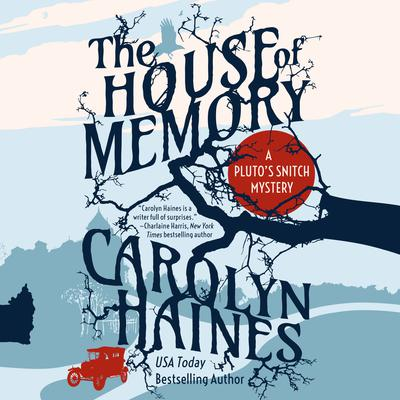 The House of Memory Audiobook, by Carolyn Haines