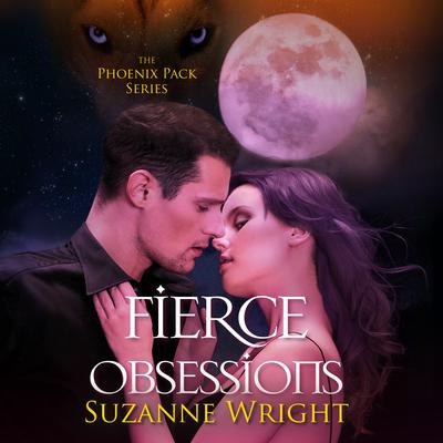 Fierce Obsessions Audiobook, by Suzanne Wright