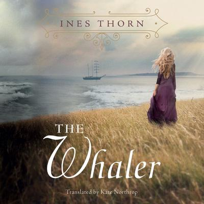 The Whaler Audiobook, by Ines Thorn