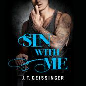 Sin With Me, by J. T. Geissinger