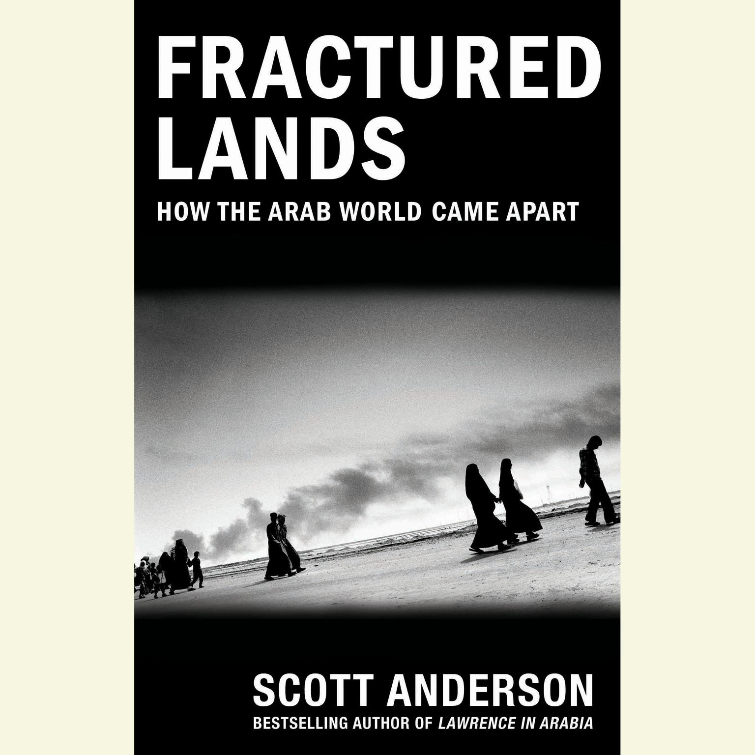 Printable Fractured Lands: How the Arab World Came Apart Audiobook Cover Art