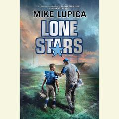 Lone Stars Audiobook, by Mike Lupica