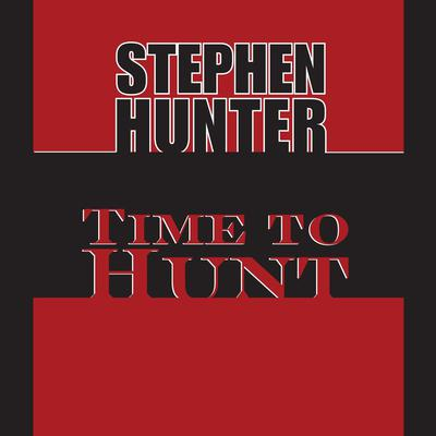 Time to Hunt Audiobook, by