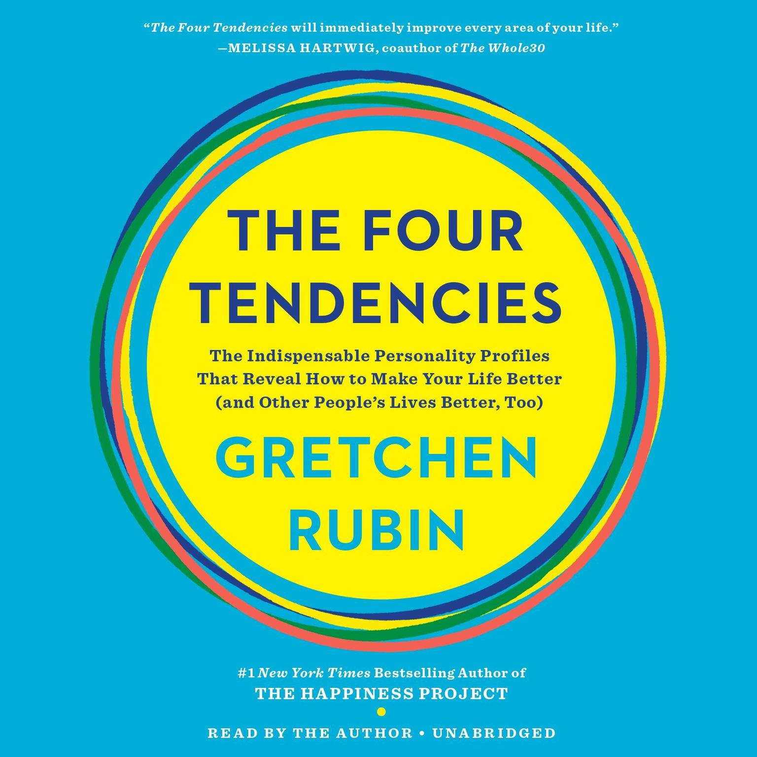 Printable The Four Tendencies: The Indispensable Personality Profiles That Reveal How to Make Your Life Better (and Other People's Lives Better, Too) Audiobook Cover Art