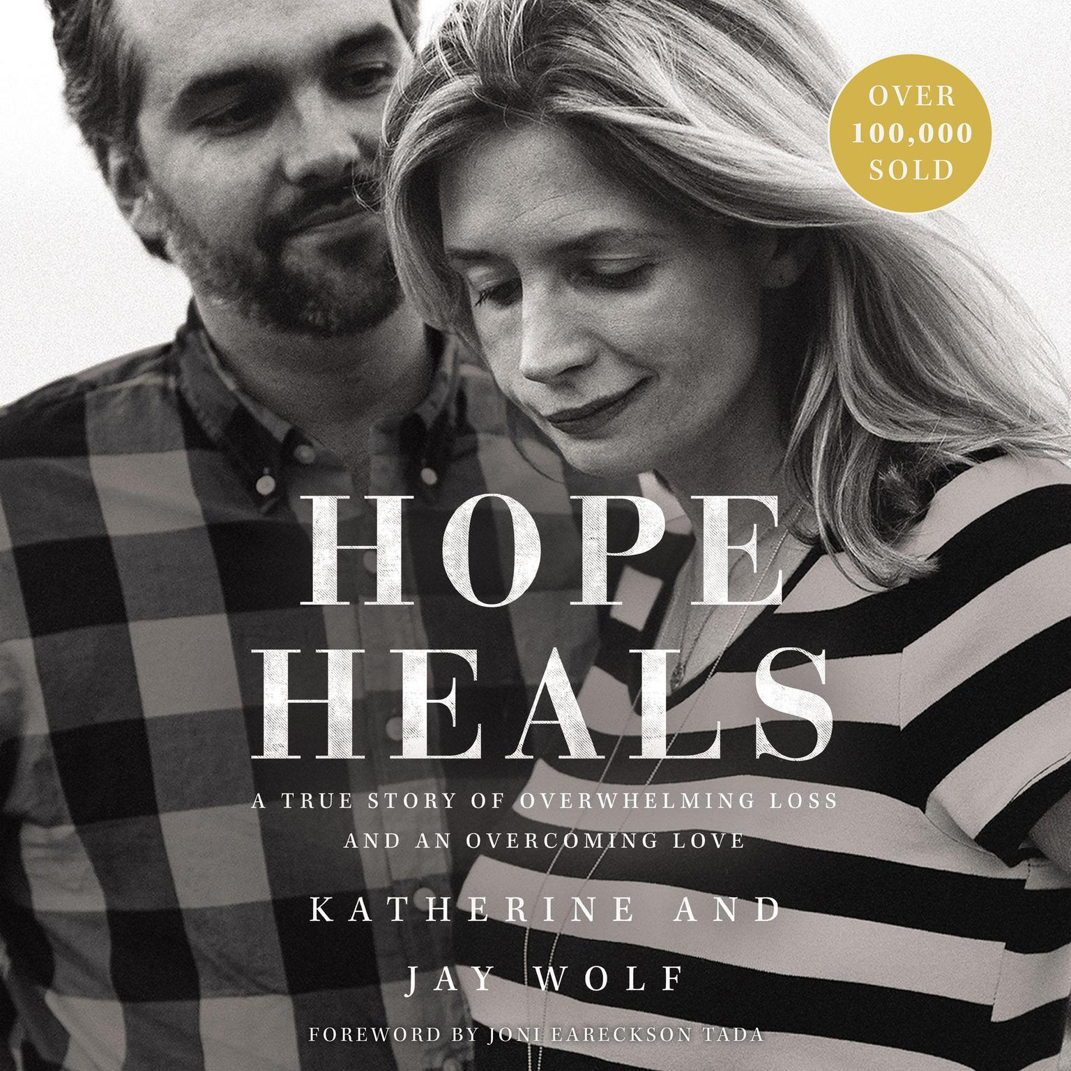 Printable Hope Heals: A True Story of Overwhelming Loss and an Overcoming Love Audiobook Cover Art