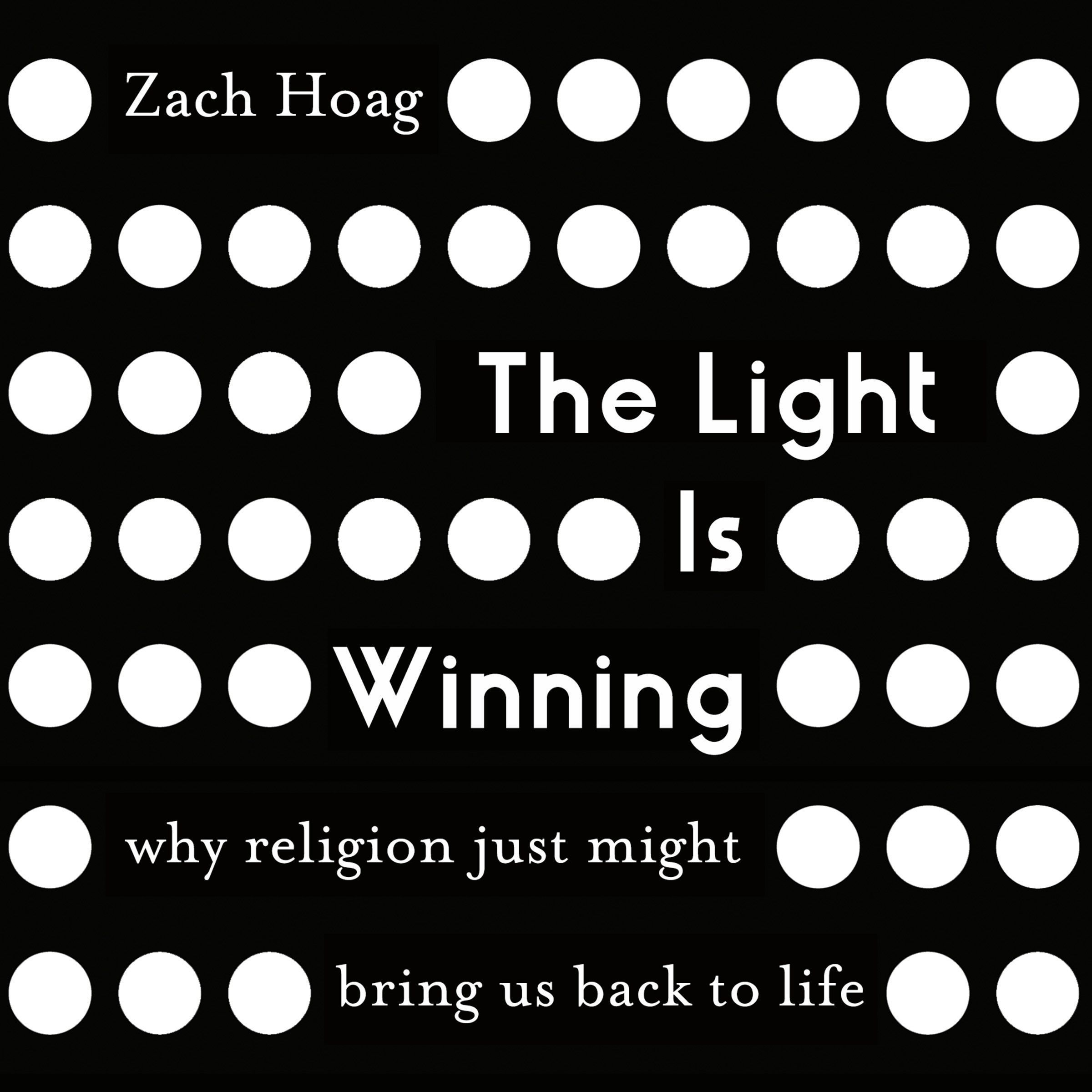 Printable The Light Is Winning: Why Religion Just Might Bring Us Back to Life Audiobook Cover Art