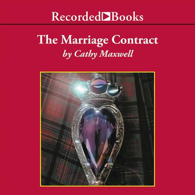 The Marriage Contract Audiobook, by Cathy Maxwell