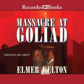 Massacre at Goliad Audiobook, by Elmer Kelton