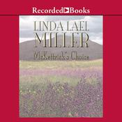 McKettrick's Choice Audiobook, by Linda Lael Miller