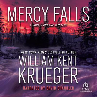 Mercy Falls Audiobook, by William Kent Krueger
