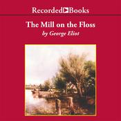 The Mill on the Floss Audiobook, by George Eliot