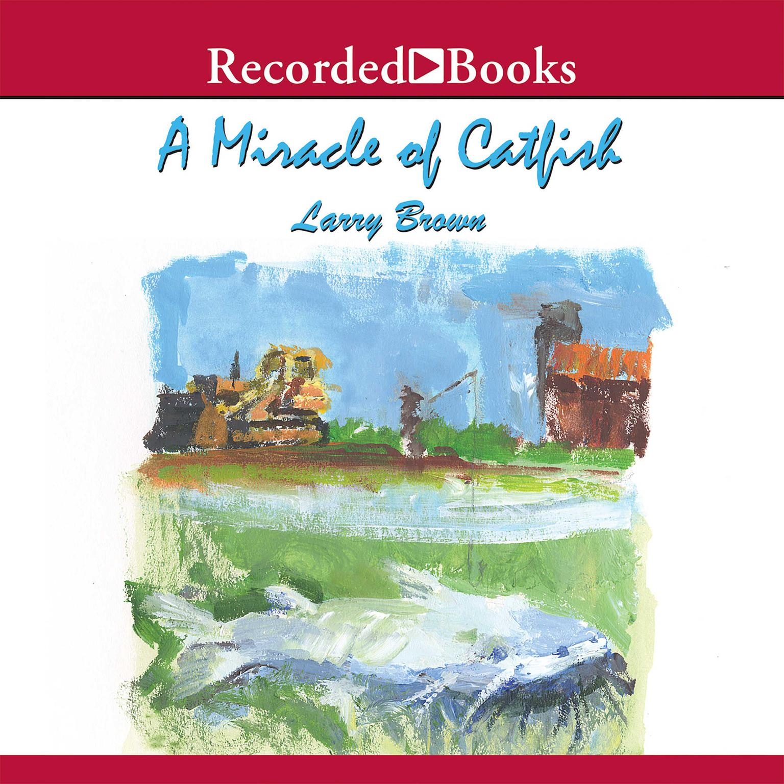 Printable A Miracle of Catfish Audiobook Cover Art