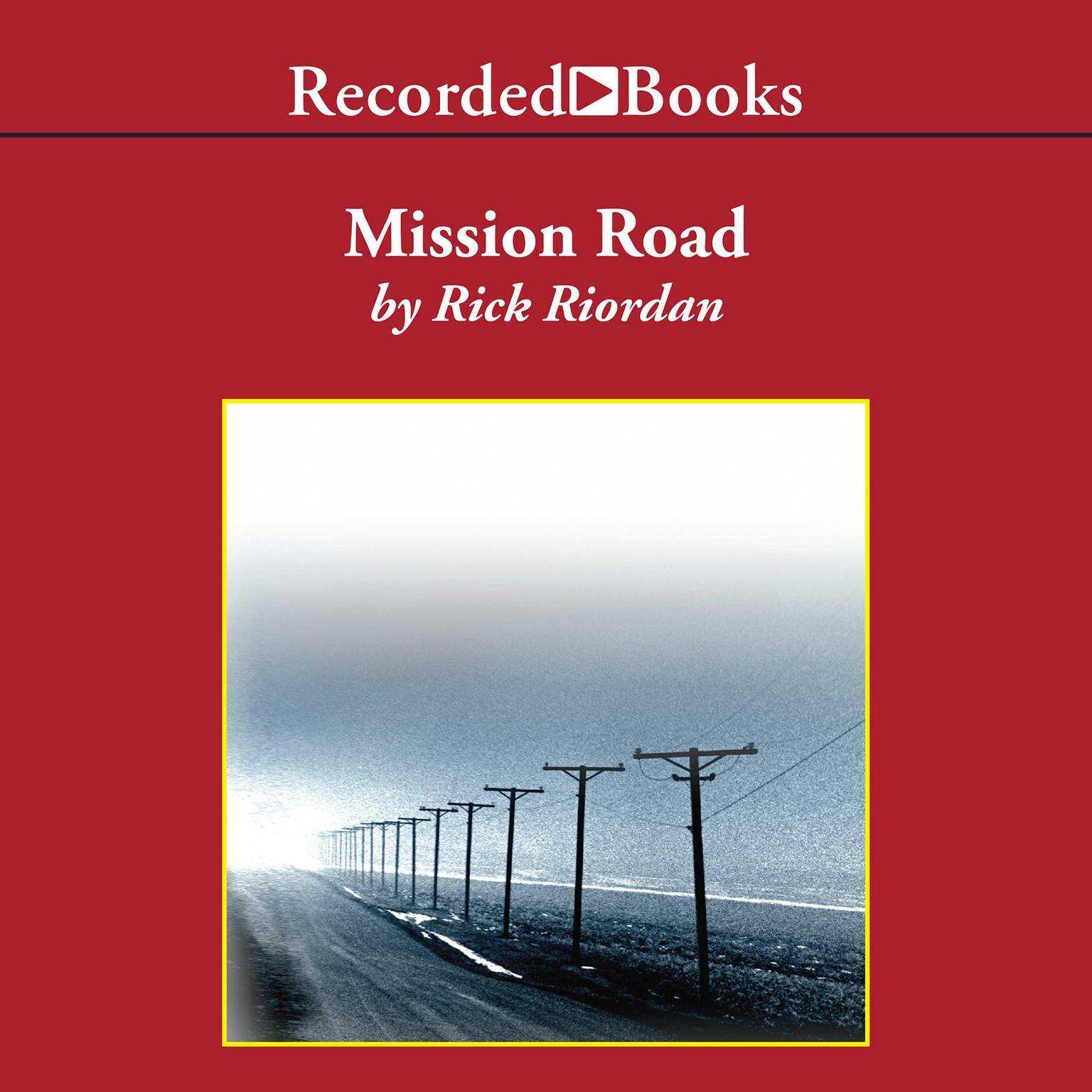 Mission Road Audiobook, by Rick Riordan