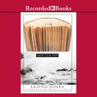 Mister Pip Audiobook, by Lloyd Jones