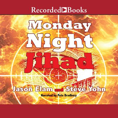 Monday Night Jihad Audiobook, by Jason Elam