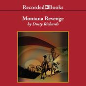 Montana Revenge Audiobook, by Dusty Richards