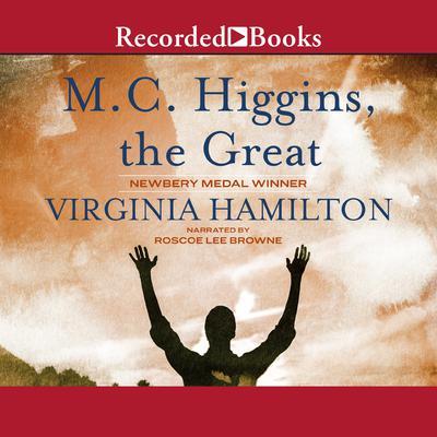 M.C. Higgins, the Great Audiobook, by Virginia Hamilton