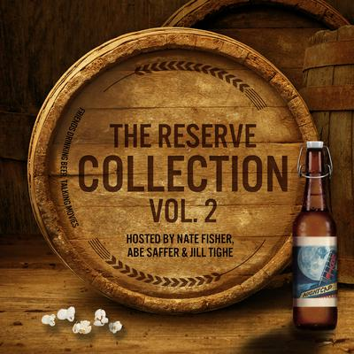 Movie Nightcap: The Reserve Collection, Vol. 2 Audiobook, by Jill Tighe