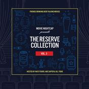 Movie Nightcap: The Reserve Collection, Vol. 3 Audiobook, by Nate Fisher, Abe Saffer