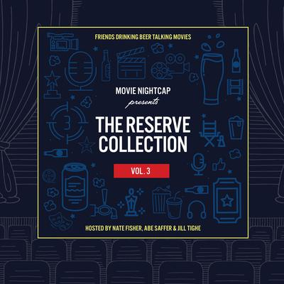 Movie Nightcap: The Reserve Collection, Vol. 3 Audiobook, by Nate Fisher