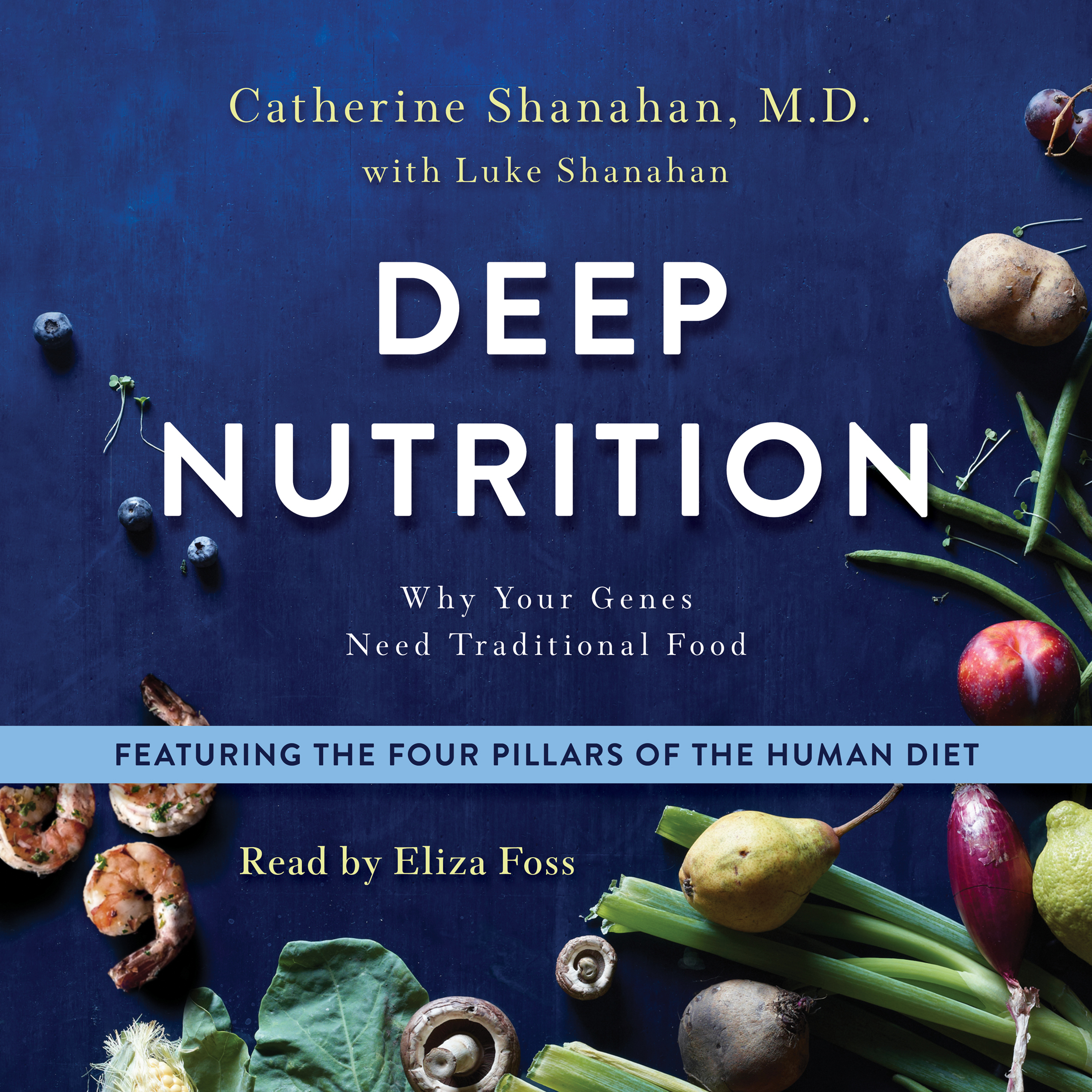 Printable Deep Nutrition: Why Your Genes Need Traditional Food Audiobook Cover Art
