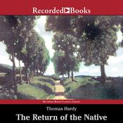 The Return of the Native Audiobook, by Thomas Hardy|