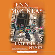 Better Late Than Never Audiobook, by Jenn McKinlay
