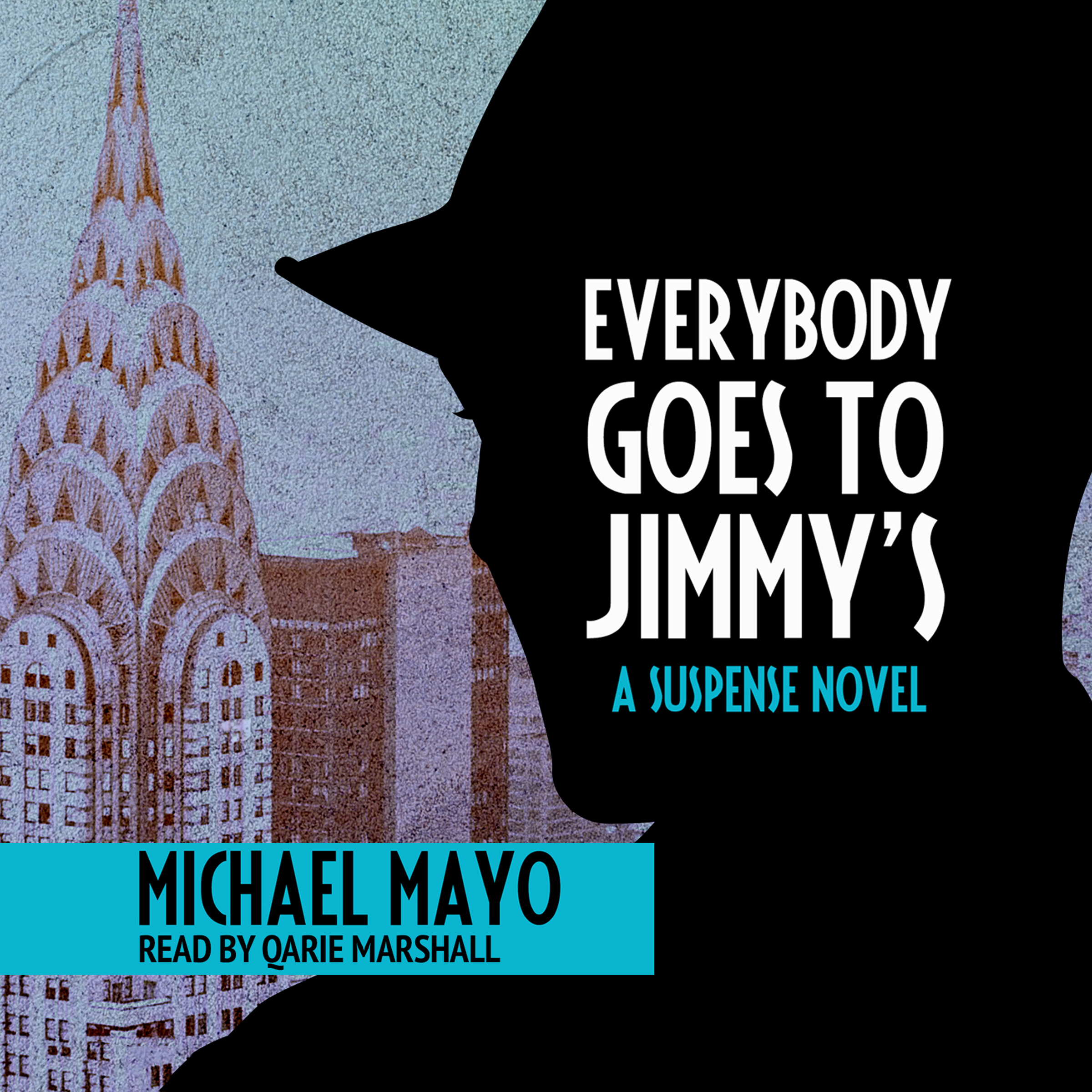 Printable Everybody Goes to Jimmy's: A Suspense Novel Audiobook Cover Art