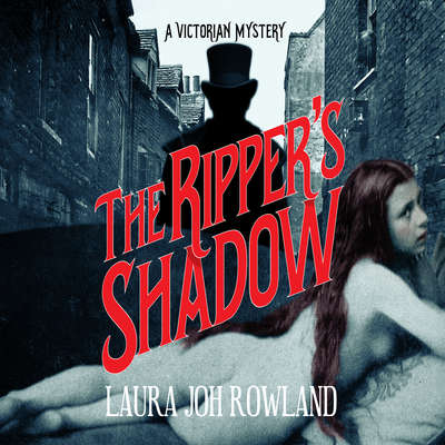 The Rippers Shadow: A Victorian Mystery Audiobook, by Laura Joh Rowland