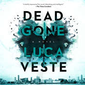 Dead Gone: A Novel, by Luca Veste
