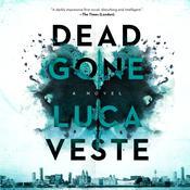 Dead Gone: A Novel Audiobook, by Luca Veste