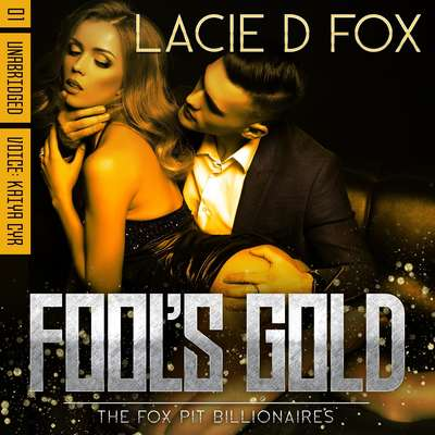 Fools Gold Audiobook, by Lacie D Fox