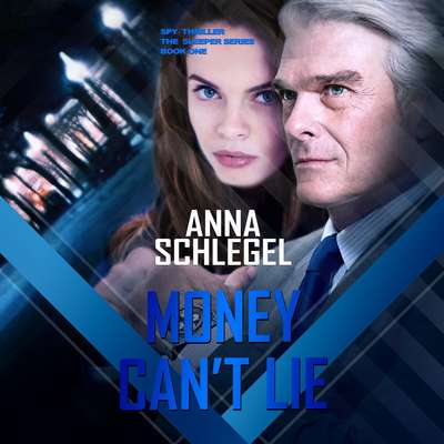 MONEY CANT LIE Audiobook, by Anna Schlegel