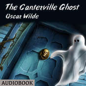 The Canterville Ghost Audiobook, by Oscar Wilde