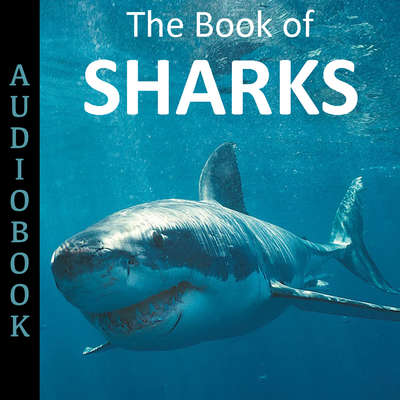 The Book of Sharks Audiobook, by My Ebook Publishing House
