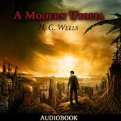 A Modern Utopia Audiobook, by H. G. Wells