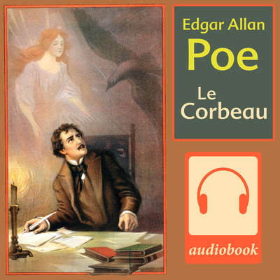 Le Corbeau Audiobook, by Edgar Allan Poe