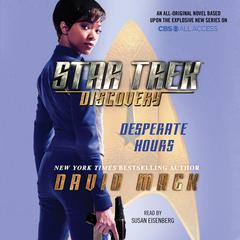 Star Trek: Discovery: Desperate Hours Audiobook, by David Mack