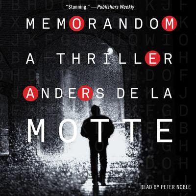 MemoRandom: A Thriller Audiobook, by Anders de la Motte