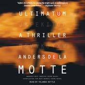 Ultimatum: A Thriller, by Anders de la Motte