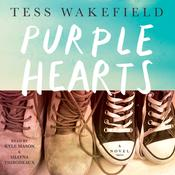 Purple Hearts: A Novel Audiobook, by Tess Wakefield