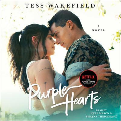 Purple Hearts: A Novel Audiobook, by Tess Wakefield