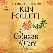 A Column of Fire Audiobook, by Ken Follett